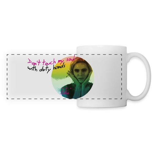 Don't touch my soul with dirty hands xxx - Panoramic Mug