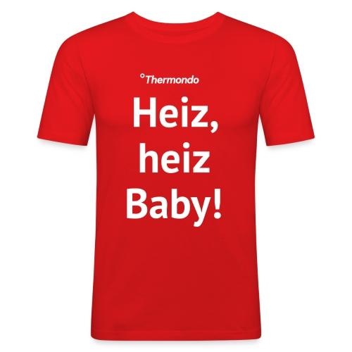 Herren T-Shirt Slim Fit rot Heiz Baby - Männer Slim Fit T-Shirt