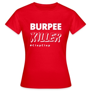 BURPEE KILLER - Frauen T-Shirt