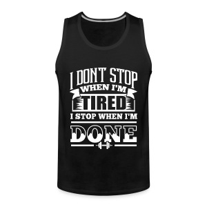Done Gym Sports Quotes - Men's Premium Tank Top