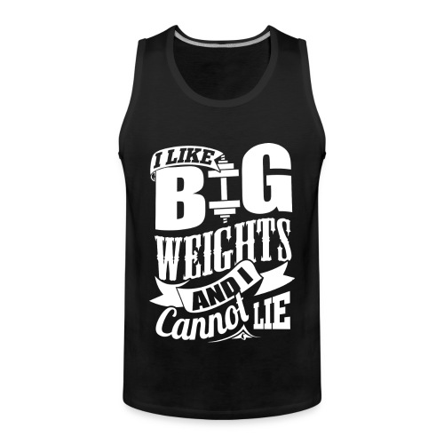 I Like Big Weights Gym - Men's Premium Tank Top