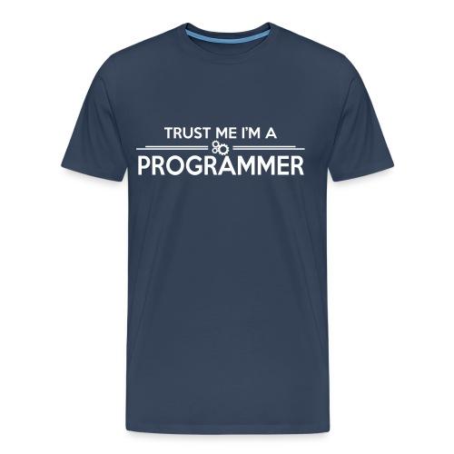 T-shirt Premium Homme - Thrust me I'm a programmer - T-shirt Premium Homme