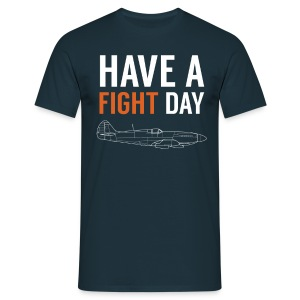 Have a Fight Day ! - T-shirt Homme