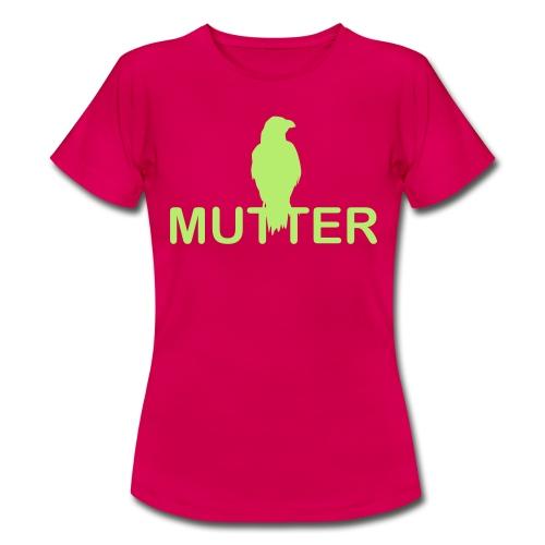 Rabenmutter - Raben Mutter - Frauen T-Shirt