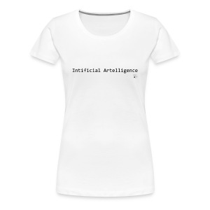 2015 - WOMEN Intificial Artelligence - Women's Premium T-Shirt