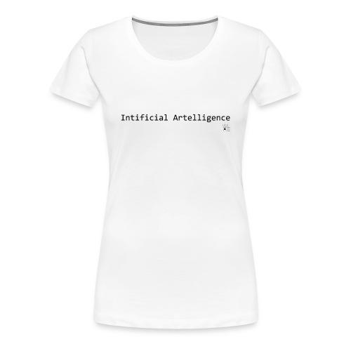 2015 - WOMEN Intificial Artelligence - Women's Premium T-Shirt