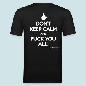 DON'T! - slim fit T-shirt