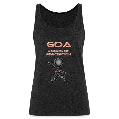 Goa Music - open your doors of perception Goa Music,psychedelic art, shirt,woman,men - Frauen Premium Tank Top