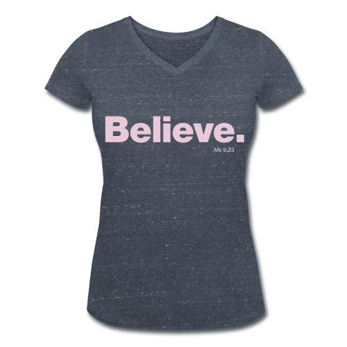 #Believe LADIES2 - Frauen Bio-T-Shirt mit V-Ausschnitt von Stanley & Stella