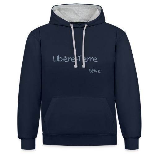 Libère-Terre - Un message 5five ! - Sweat-shirt contraste