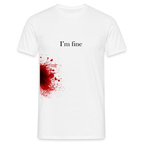 I'm fine - Camiseta hombre