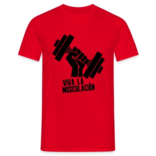 Viva La Musculation - T-shirt Homme