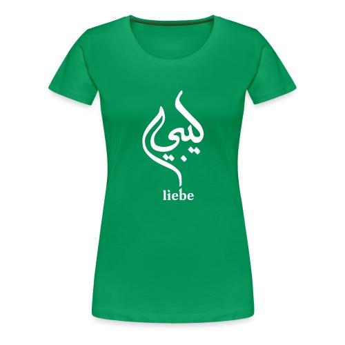 Liebe Arabic – Gruen - Frauen Premium T-Shirt