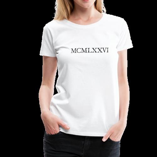 MCMLXXVI 1976 Geburtstag T-Shirt Römisch (Vintage/Schwarz) - Frauen Premium T-Shirt