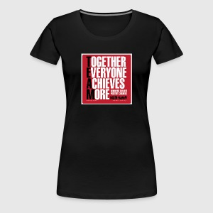 Women - tshirt - Together everyone achieves more - Dame premium T-shirt
