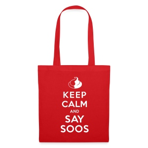 KEEP CALM AND SAY SOOS Jutebeutel - Stoffbeutel