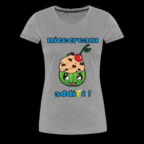 Frauen Premium T-Shirt - vegan,nicecream addict,nicecream,highcarb,healthy,cup,carbs,Kohlenhydrate