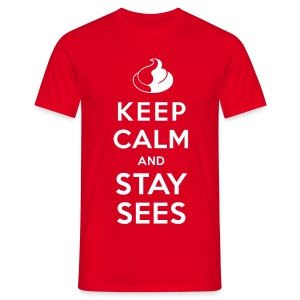 KEEP CALM AND STAY SEES T-Shirt - Männer T-Shirt