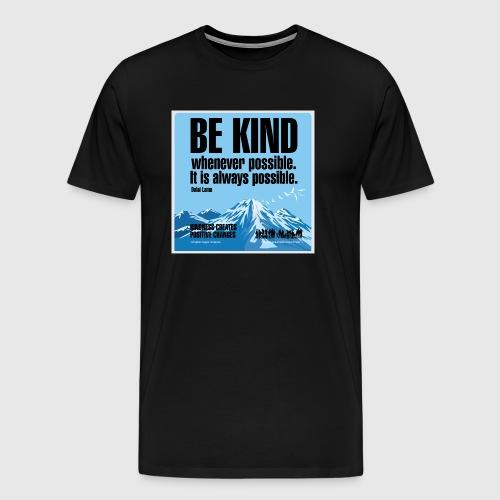 Mens - tshirt - Be kind - Herre premium T-shirt