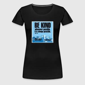 Women  - tshirt - Be kind - Dame premium T-shirt