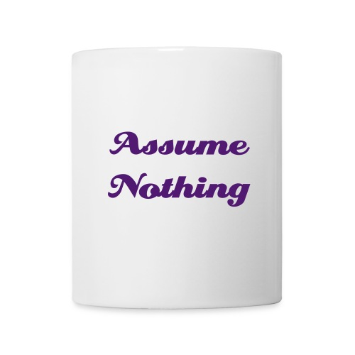 Assume nothing mug - Mug