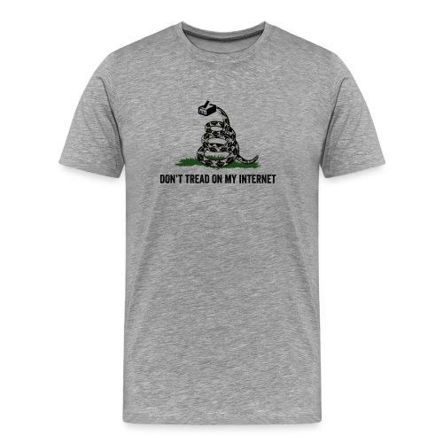 Dont Tread on my Internet - Männer Premium T-Shirt