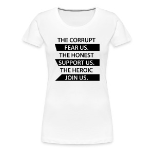 The Corrupt Fear Us Premium T-Shirt WOMEN - Women's Premium T-Shirt