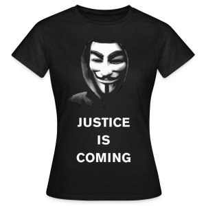 Justice Is Coming T-Shirt WOMEN - Camiseta mujer