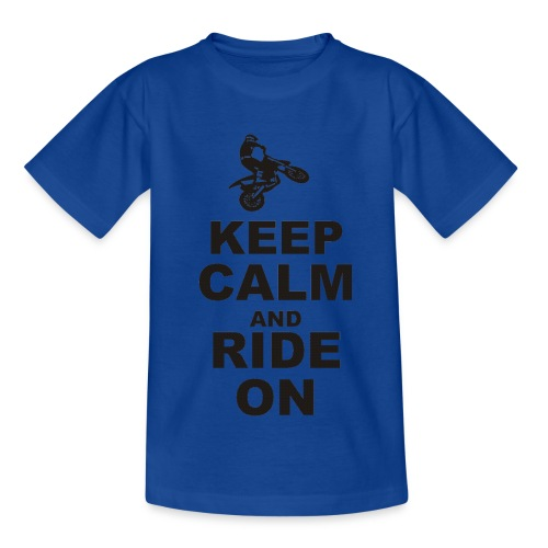 Keep Calm And Ride On - Kinder T-Shirt