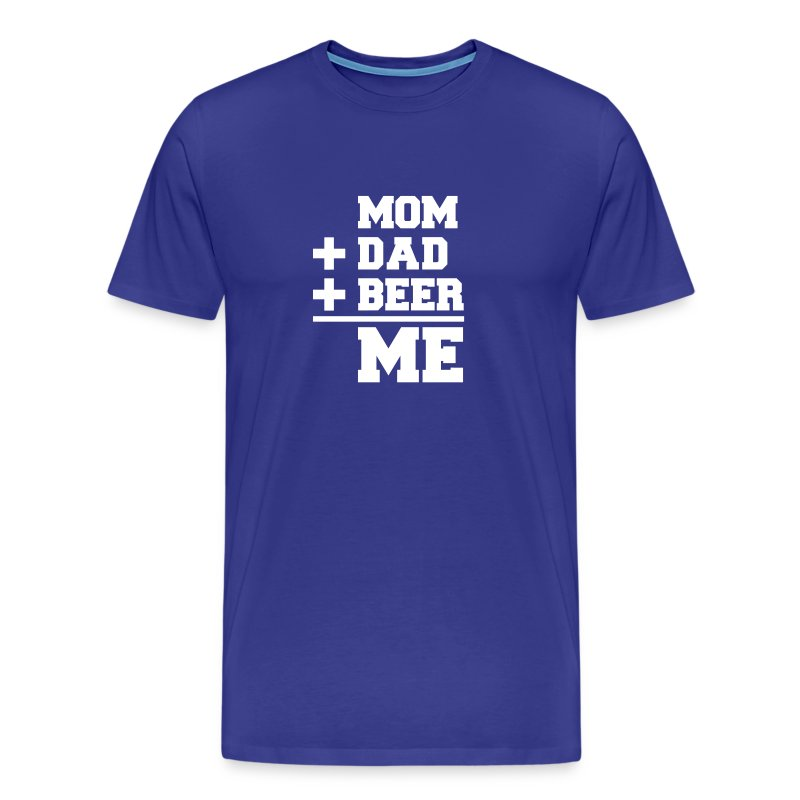 Mom+Dad+Beer=Me T-shirt - Mannen Premium T-shirt