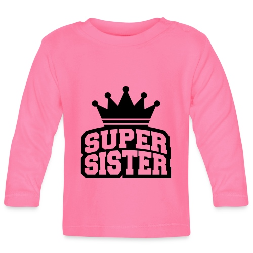 Super Sister long sleeve t-shirt  - Baby Long Sleeve T-Shirt