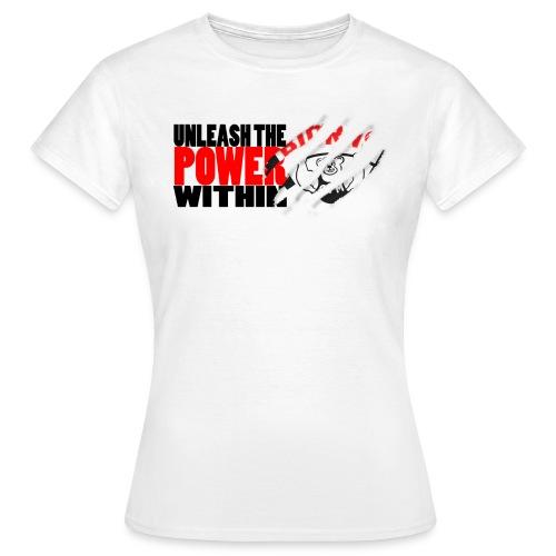 Unleash the POWER - Hvit - T-skjorte for kvinner
