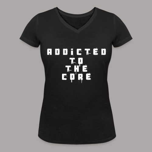 EDDY HARDCORE ADDICTED TO THE CORE / T-SHIRT LADY #2 - Vrouwen bio T-shirt met V-hals van Stanley & Stella