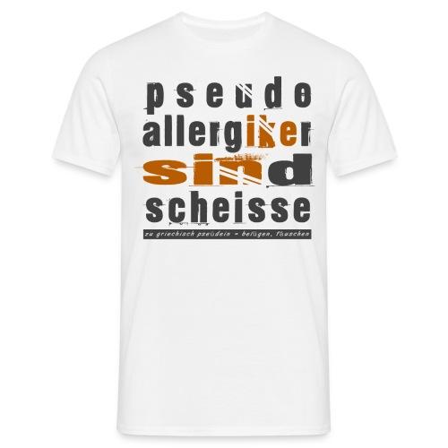 Allergiker sind .... Scheinheilig - Männer T-Shirt