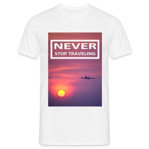 Never stop traveling - Men's T-Shirt