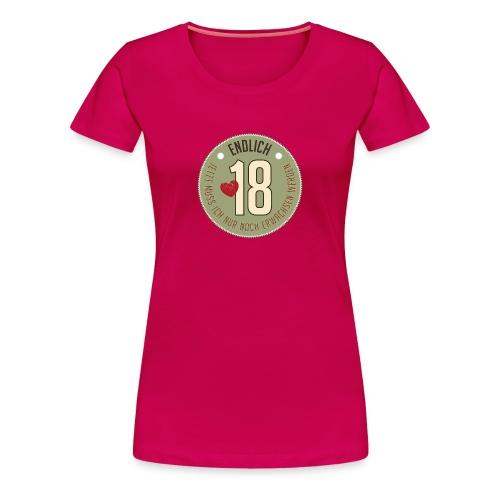Frauen T-Shirt endlich 18. Geburtstag Party feiern - Women's Premium T-Shirt