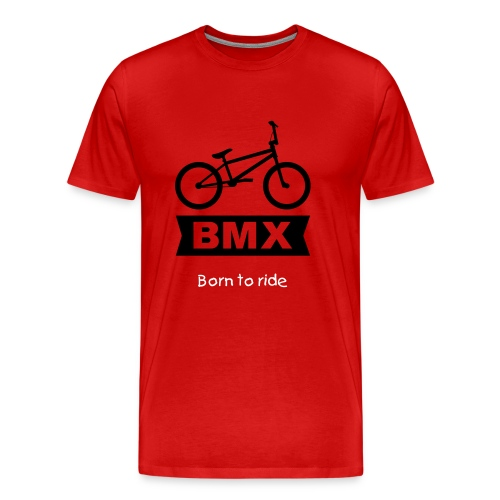 Born to Ride Bmx - Männer Premium T-Shirt