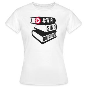 #wirsindbooktube Shirt - Frauen T-Shirt