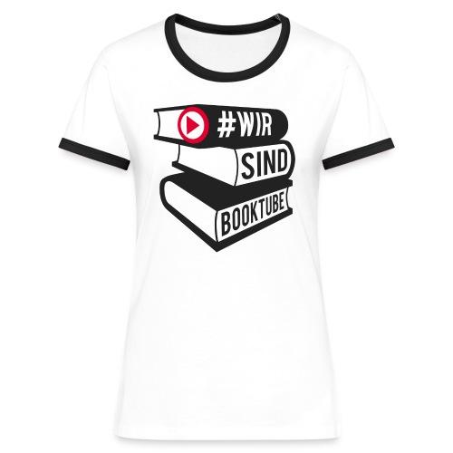 #wirsindbooktube Shirt - Frauen Kontrast-T-Shirt