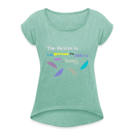 T-shirts ~ Vrouwen T-shirt met opgerolde mouwen ~ Beyond the Normal Way Quote by patjila 2015 T-Shirts