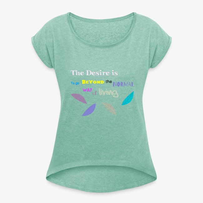 Beyond the Normal Way Quote by patjila 2015 T-Shirts