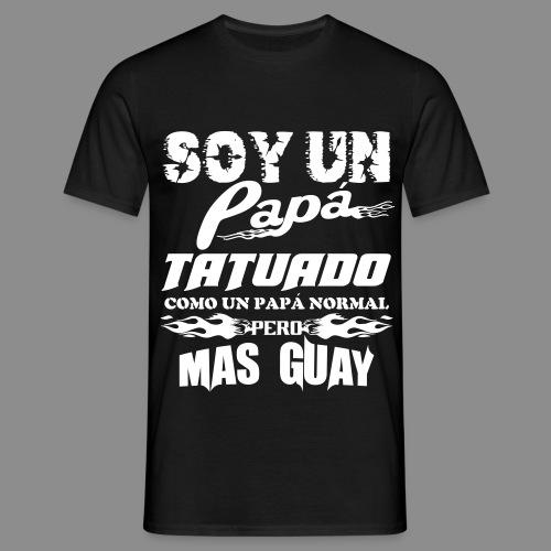 Soy un papá tatuado - Camiseta hombre