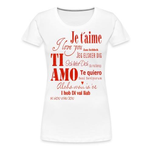 T-shirt I love you - Maglietta Premium da donna