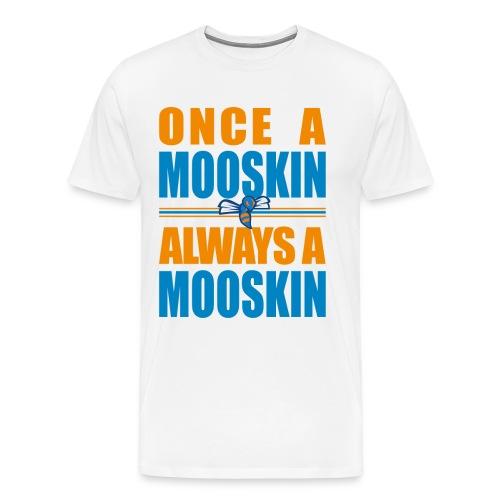 T-shirt Always a Mooskin - Maglietta Premium da uomo