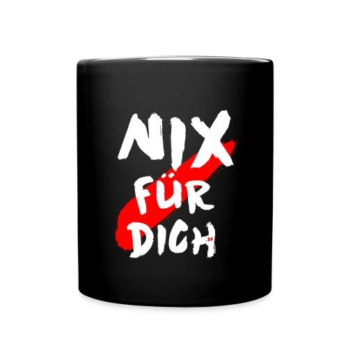 NIX FÜR DICH Becher schwarz mit Aufdruck - Tasse einfarbig