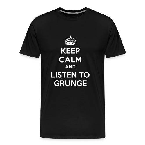 Keep Calm and Listen to Grunge Tshirt - Men's Premium T-Shirt