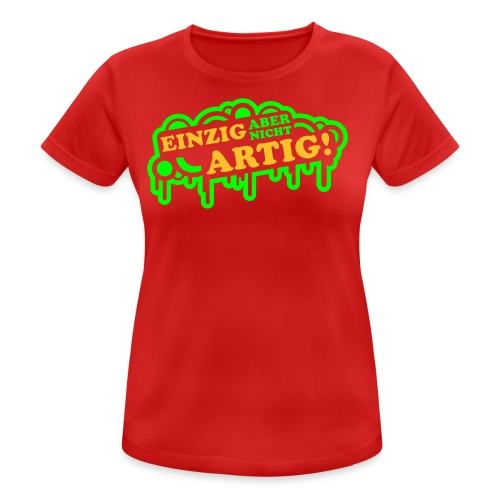 Einzig-Artig - Frauen T-Shirt atmungsaktiv