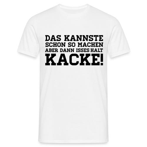 T-Shirt Kacke ohne Aufdruck - Männer T-Shirt