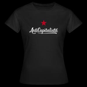 AntiCapitalista - Frauen T-Shirt