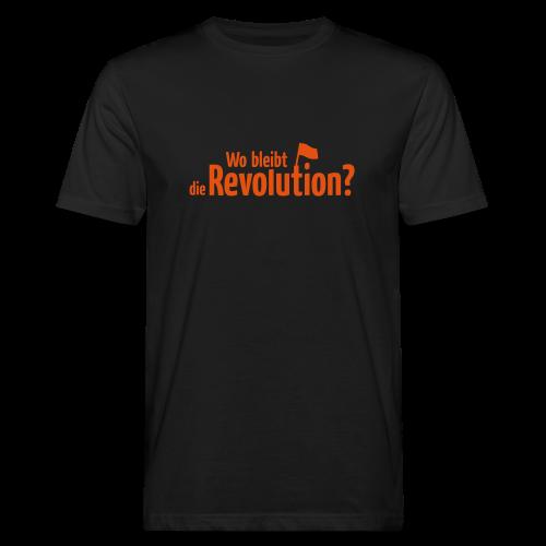 Wo bleibt die Revolution? - Männer Bio-T-Shirt